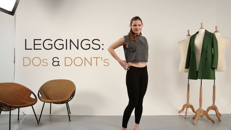 Leggings - Do's and Dont's