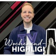 TV-Tipps zum Wochenende