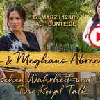 Der Royal Talk, Herzogin Meghan, Prinz Harry